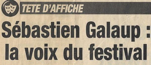 Présentation Festival Sébastien Galaup